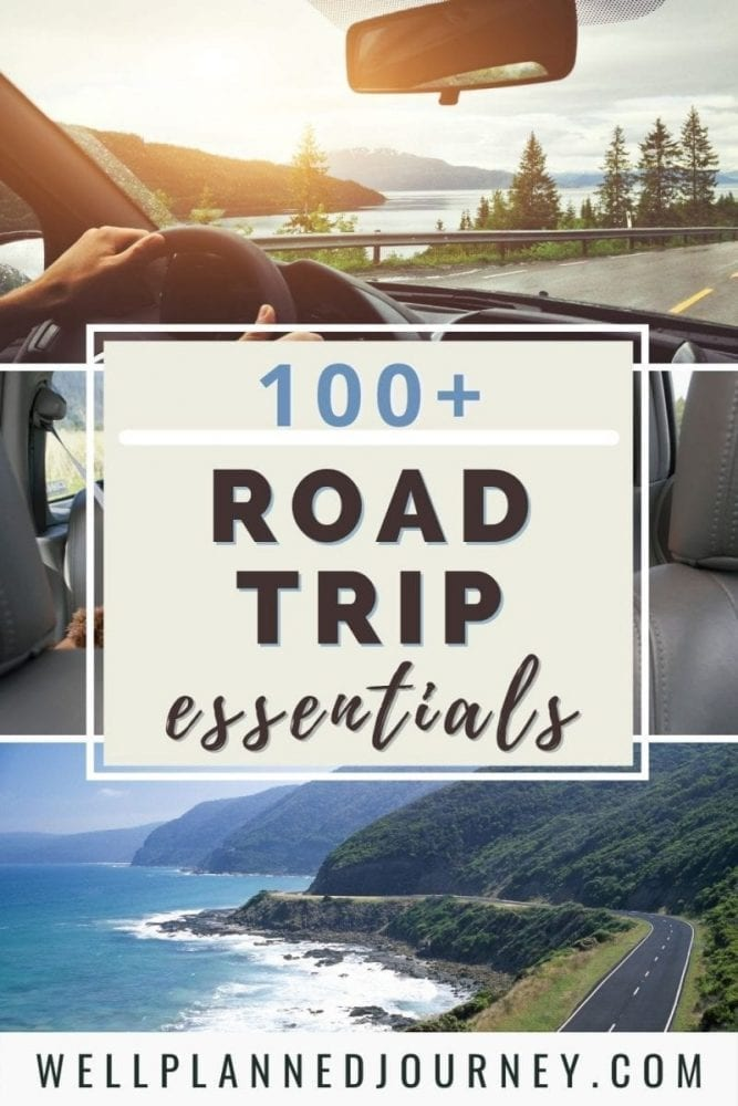100+ Road Trip Packing List Items You Need in 2021