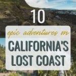 The Best Northern California Road Trip: California's Lost Coast Pinterest Pin