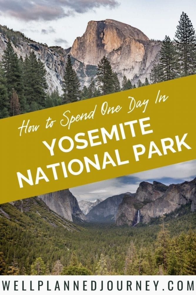 The Best One Day Trip to Yosemite National Park