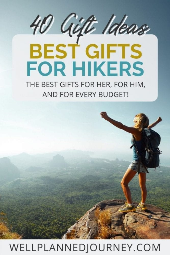 40 Awesome Hiking Gifts That Hikers Will Actually Love