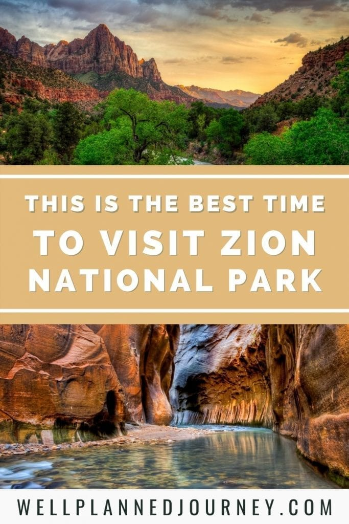 Best time to visit zion national park Pinterest pin
