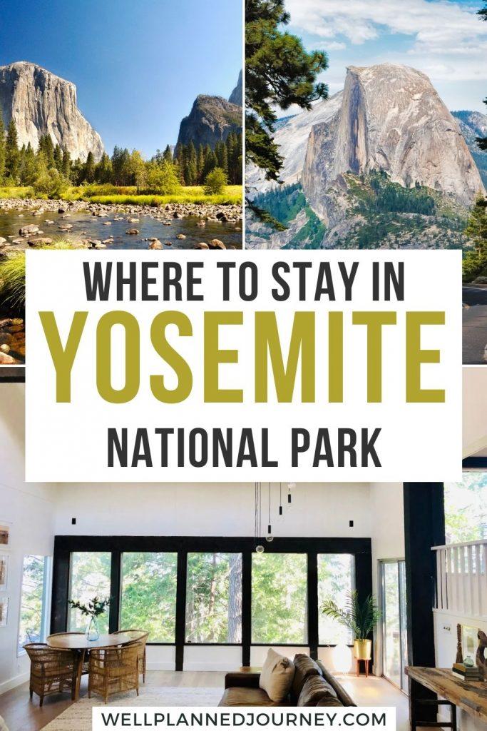 Airbnbs in Yosemite Pinterest Pin